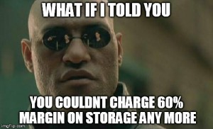 Morpheus doesnt like high margin storage