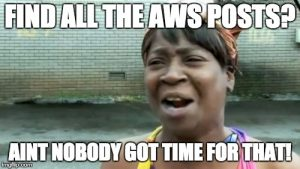 AWS Tips and Gotchas Blog Posts