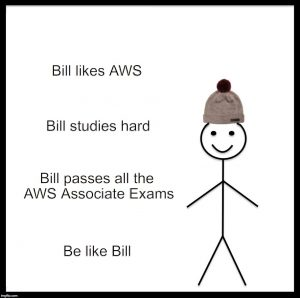 bill was study Certified SysOps Administrator