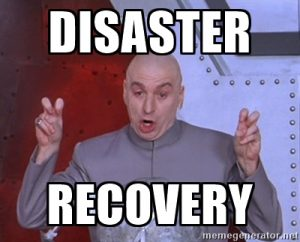 Dr Evil Disaster Recovery